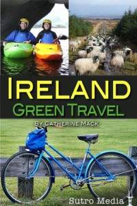 Travel Edits | Ireland Green Travel App: Your Guide to an Eco Friendly Trip